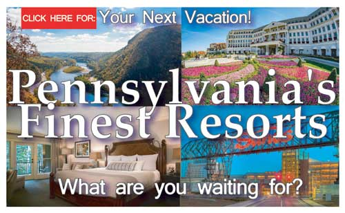 Pennsylvania's Finest Resorts